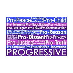 Pro, Pro, Progressive (11x17 Poster Print)