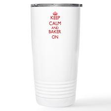 Keep Calm and Baker ON Travel Mug