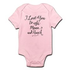 I Love You To The Moon And Back Infant Body Suit