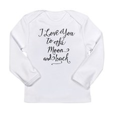 I Love You To The Moon Infant Long Sleeve T-Shirt