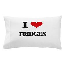 I Love Fridges Pillow Case
