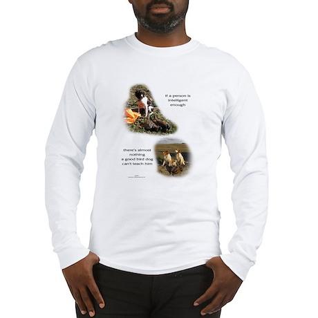 Good Bird Dog Long Sleeve T-Shirt