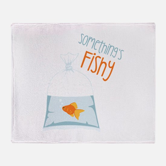 Somethings Fishy Throw Blanket