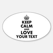 Custom Keep Calm And Love Decal