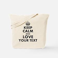 Custom Keep Calm And Love Tote Bag