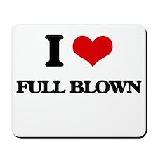 I Love Full Blown Mousepad