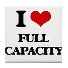 I love Full Capacity Tile Coaster