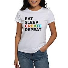 Eat Sleep Create Repeat Women's T-Shirt
