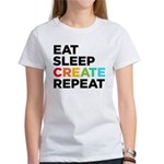 Eat Sleep Create Repeat Women's T-Shirt