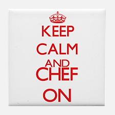 Keep Calm and Chef ON Tile Coaster