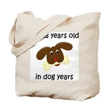 4 dog years 4 Tote Bag