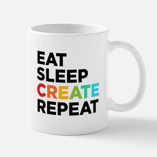 Eat Sleep Create Repeat Mug Mugs