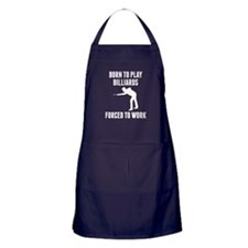 Born To Play Billiards Forced To Work Apron (dark)