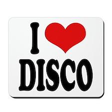 I Love Disco Mousepad