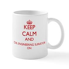 Keep Calm and Civil Engineering Surveyor ON Mugs
