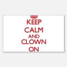 Keep Calm and Clown ON Decal