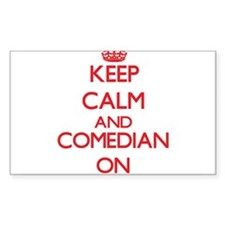 Keep Calm and Comedian ON Decal