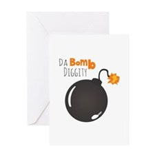 Da Bomb Diggity Greeting Cards
