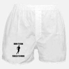 Born To Run Forced To Work Boxer Shorts