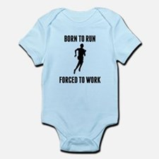 Born To Run Forced To Work Body Suit