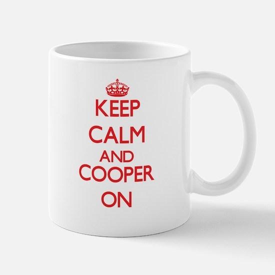 Keep Calm and Cooper ON Mugs