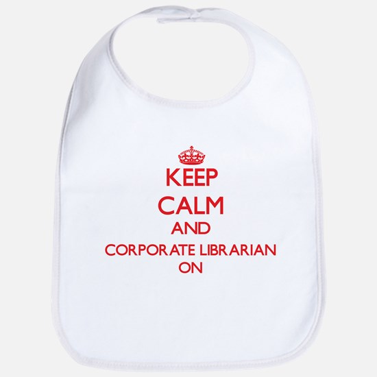 Keep Calm and Corporate Librarian ON Bib