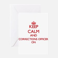 Keep Calm and Corrections Officer O Greeting Cards