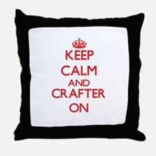 Keep Calm and Crafter ON Throw Pillow