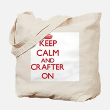 Keep Calm and Crafter ON Tote Bag