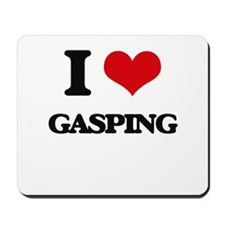 I Love Gasping Mousepad