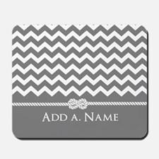 Gray Chevron Custom Name Rope Knot Mousepad