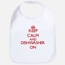 Keep Calm and Dishwasher ON Bib