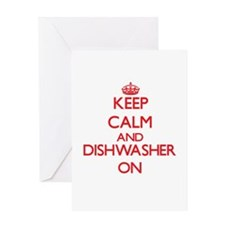 Keep Calm and Dishwasher ON Greeting Cards
