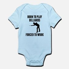 Born To Play Billiards Forced To Work Body Suit