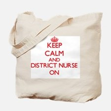 Keep Calm and District Nurse ON Tote Bag