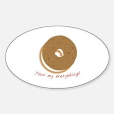 bagle_Your my everything! Decal