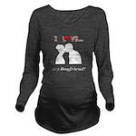 I Love My Boyfriend Long Sleeve Maternity T-Shirt