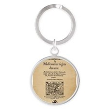 Unique Shakespeare a midsummer night Round Keychain