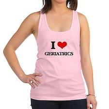 I Love Geriatrics Racerback Tank Top