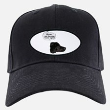 "oh no ""not the dog house again"" Baseball Hat"