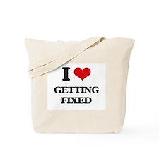 I Love Getting Fixed Tote Bag