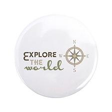 """Explore The World 3.5"""" Button"""