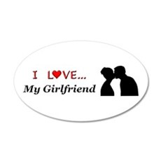 I Love My Girlfriend 20x12 Oval Wall Decal