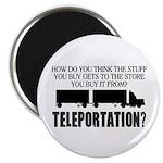 Teleportation Truck Driver Magnet