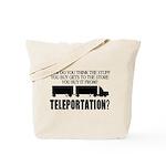Teleportation Truck Driver Tote Bag