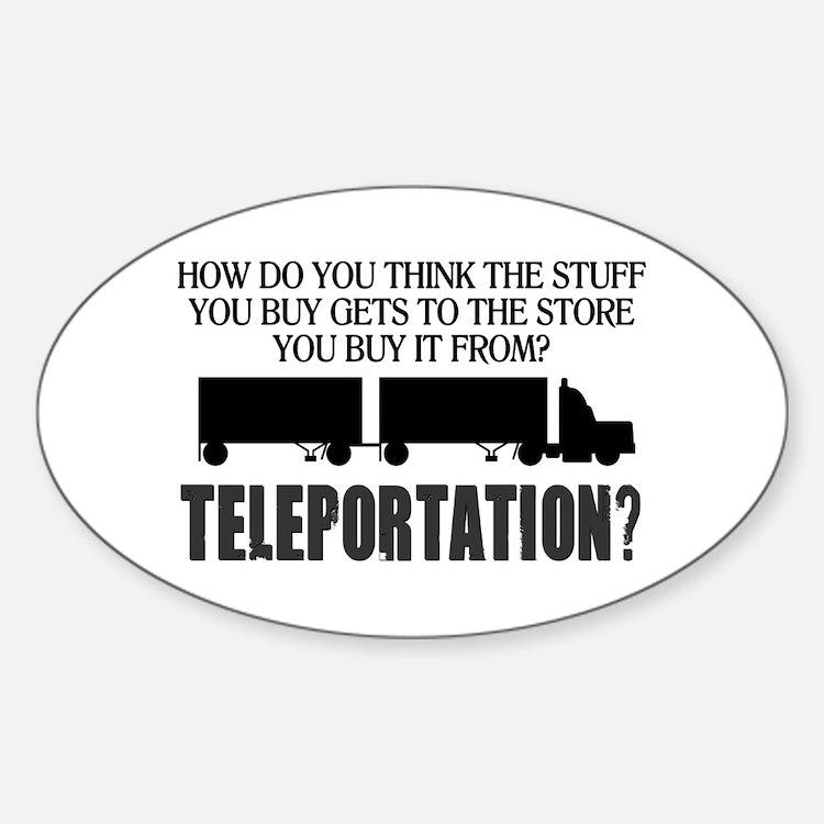 Teleportation Truck Driver Sticker (Oval)