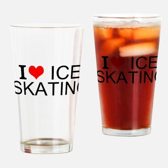 I Love Ice Skating Drinking Glass