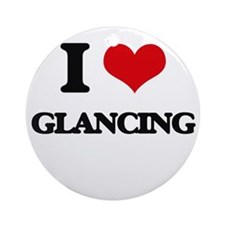 I Love Glancing Ornament (Round)