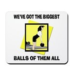 Biggest Balls Bowling Mousepad