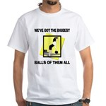 Biggest Balls Bowling White T-Shirt